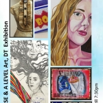 GCSE & A LEVEL Art, DT Exhibition